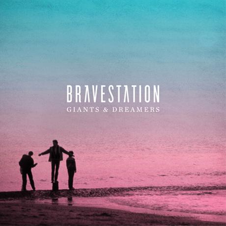 Bravestation Giants & Dreamers