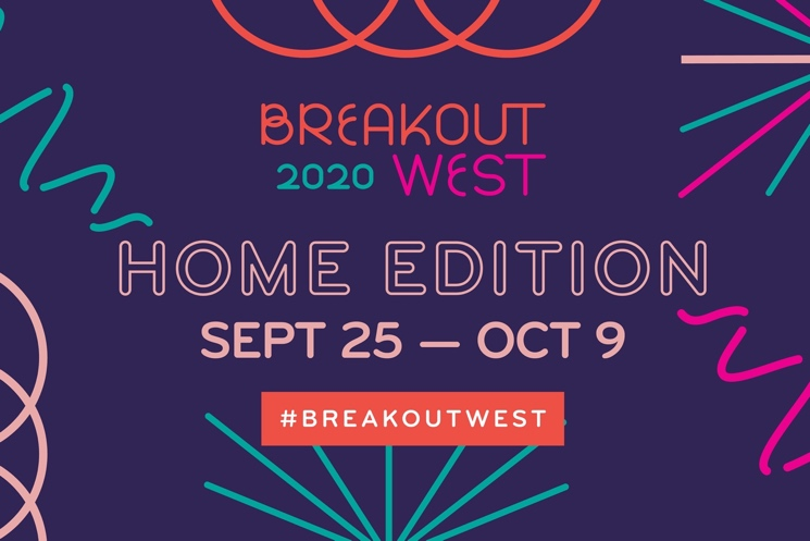 BreakOut West Announces Details of 2020 Home Edition