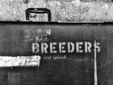 The Breeders Announce More 'Last Splash' Dates, Add Vancouver Stop