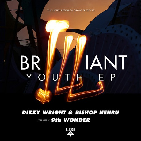 Dizzy Wright and Bishop Nehru 'brILLiant youth' (EP stream)