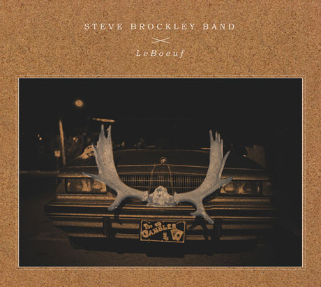 Steve Brockley Band Gear Up for 'LeBoeuf,' Kick Off Canadian Tour