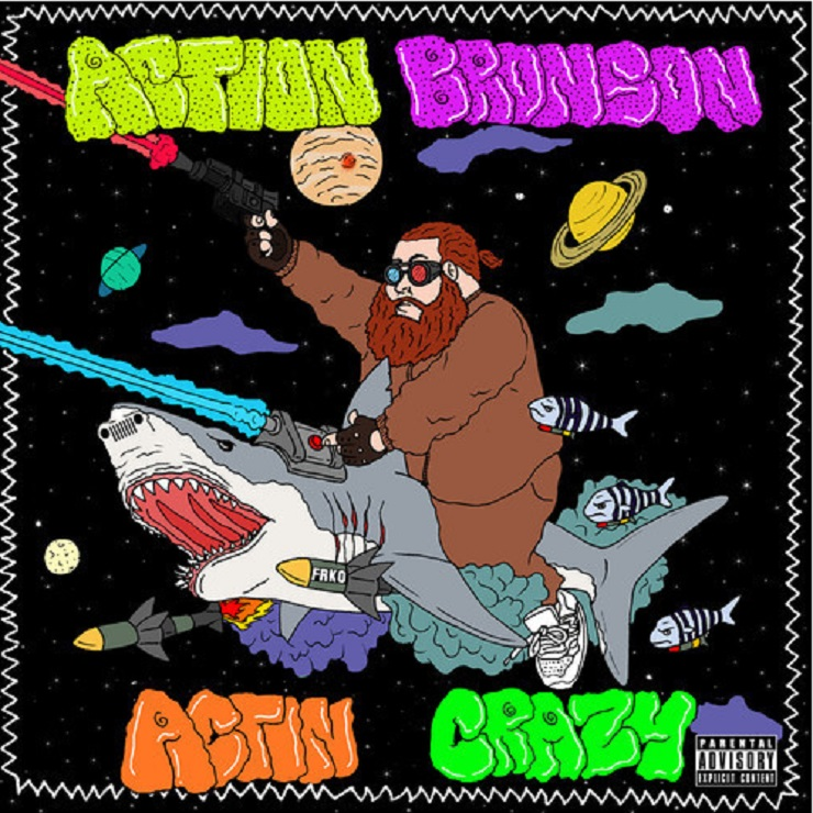 "Action Bronson ""Actin Crazy"" (prod. by 40)"