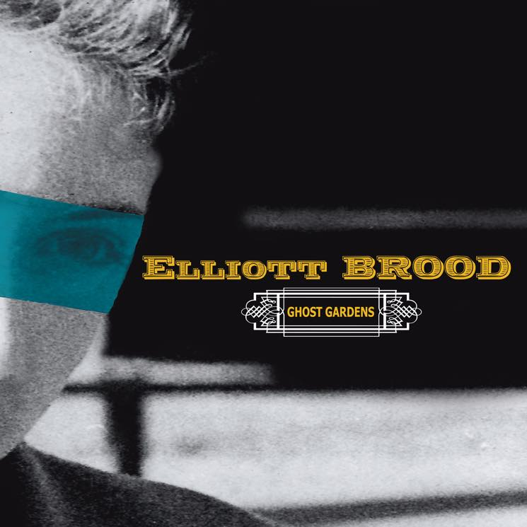 Elliott Brood  Ghost Gardens