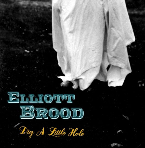 "Elliott Brood ""Dig a Little Hole"""