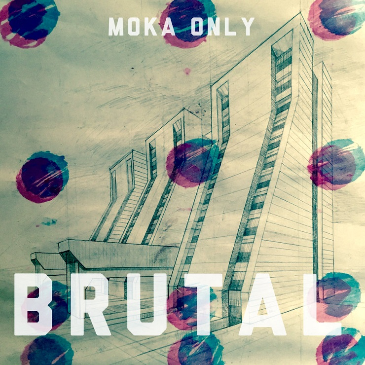 Moka Only 'Brutal' (album stream)