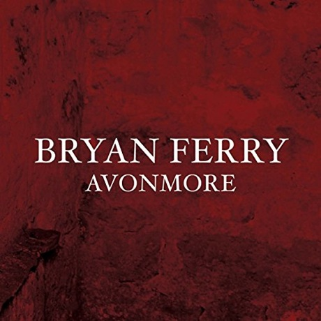 Bryan Ferry 'Avonmore' (album stream)