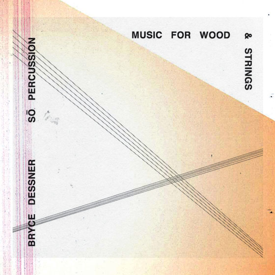 The National's Bryce Dessner to Release 'Music for Wood and Strings'