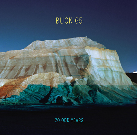 Buck 65 Celebrates <i>20 Odd Years</i> with Collaborations with Gord Downie, Nick Thorburn, Hannah Georgas