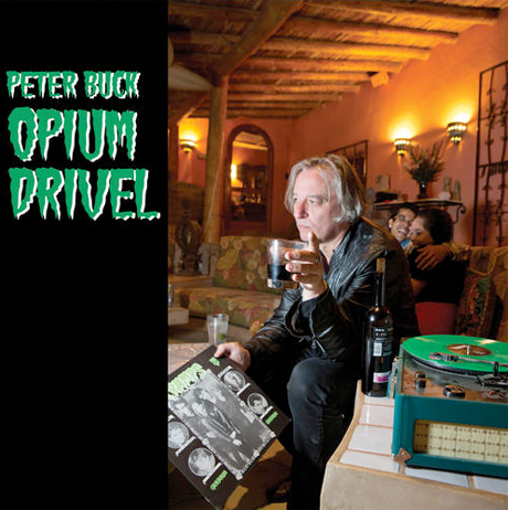 Peter Buck Reveals 'Opium Drivel' 7-inch
