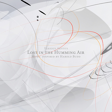 Harold Budd Celebrated by Loscil, Christopher Willits, Marsen Jules on New 'Lost in the Humming Air' Tribute Comp