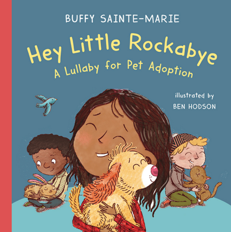 Buffy Sainte-Marie Authors Children's Book 'Hey Little Rockabye'