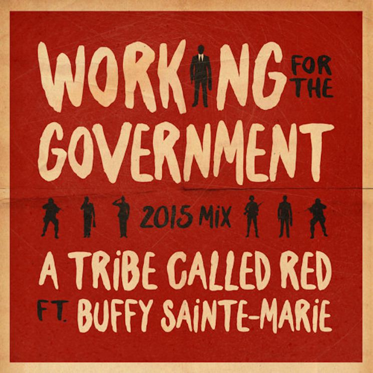 "Buffy Sainte-Marie ""Working for the Government"" (A Tribe Called Red remix)"