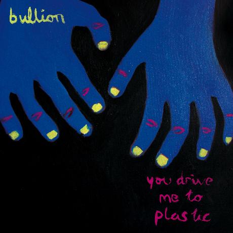 Bullion You Drive Me To Plastic