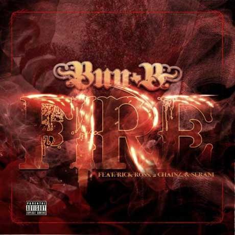 Bun B 'Fire' (ft. Rick Ross, 2 Chainz & Serani)