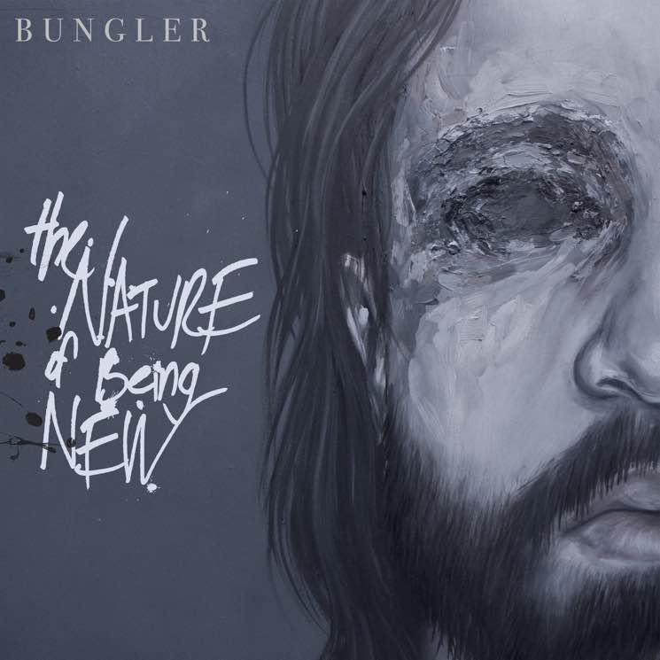Bungler The Nature of Being New