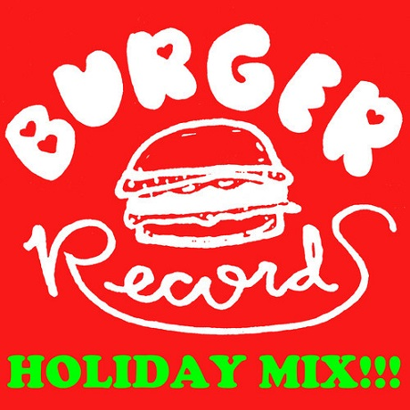 Various 'Burger Records Holiday Mix!!!' (album stream)