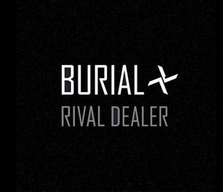 Burial Rival Dealer