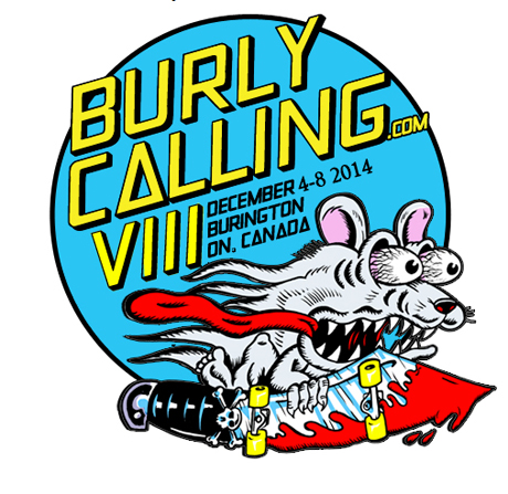 Burly Calling Gets Fucked Up, Teenage Head, Dirty Nil for 2014 Edition