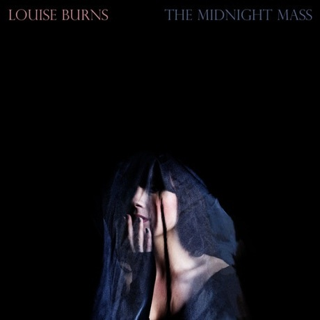 Louise Burns 'The Midnight Mass' (album stream)