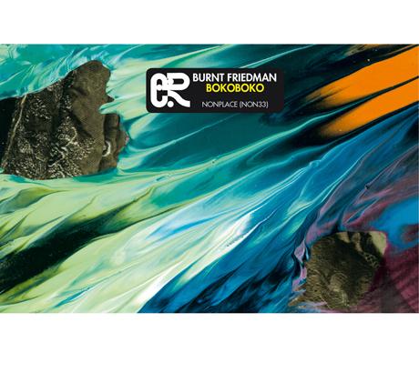 Burnt Friedman Drops 'Bokoboko' LP