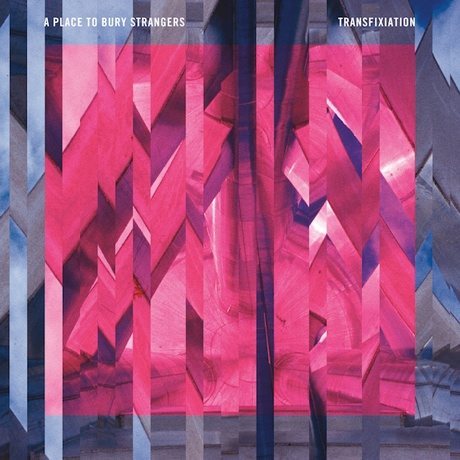 A Place to Bury Strangers Announce 'Transfixiation' LP, Share New Single