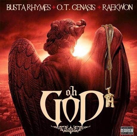 Busta Rhymes 'Oh God' (ft. O.T. Genasis, Raekwon)