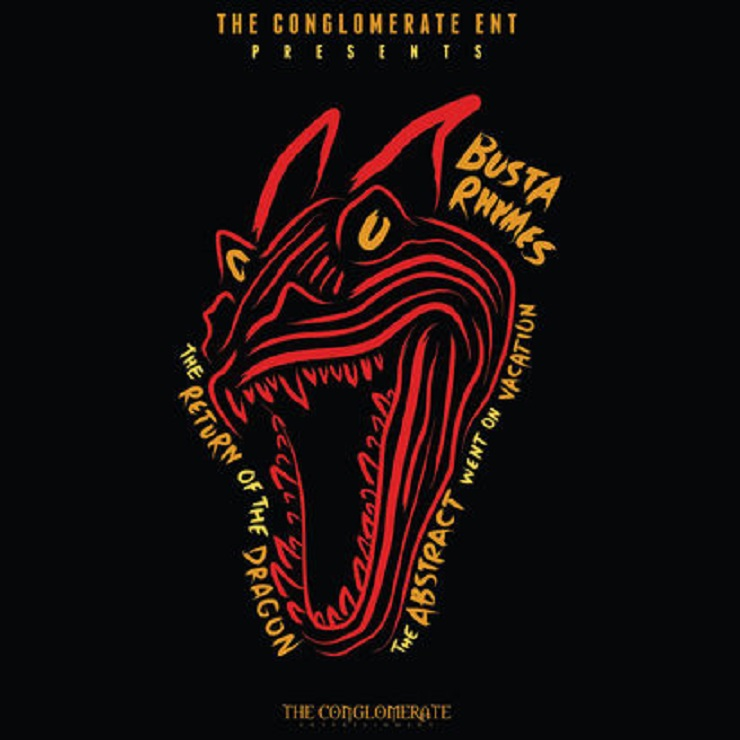 Busta Rhymes 'The Return of the Dragon: The Abstract Went on Vacation' (mixtape)