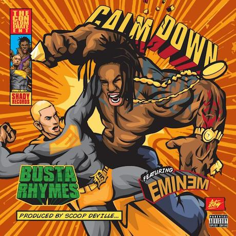 "Busta Rhymes ""Calm Down"" (ft. Eminem)"