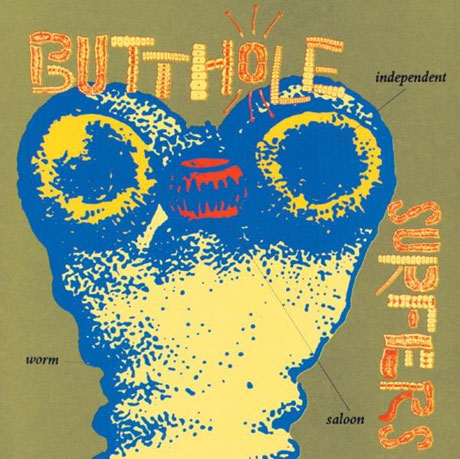Butthole Surfers' 'Independent Worm Saloon' Set for Vinyl Reissue