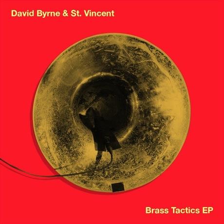 David Byrne & St. Vincent 'Brass Tactics' EP