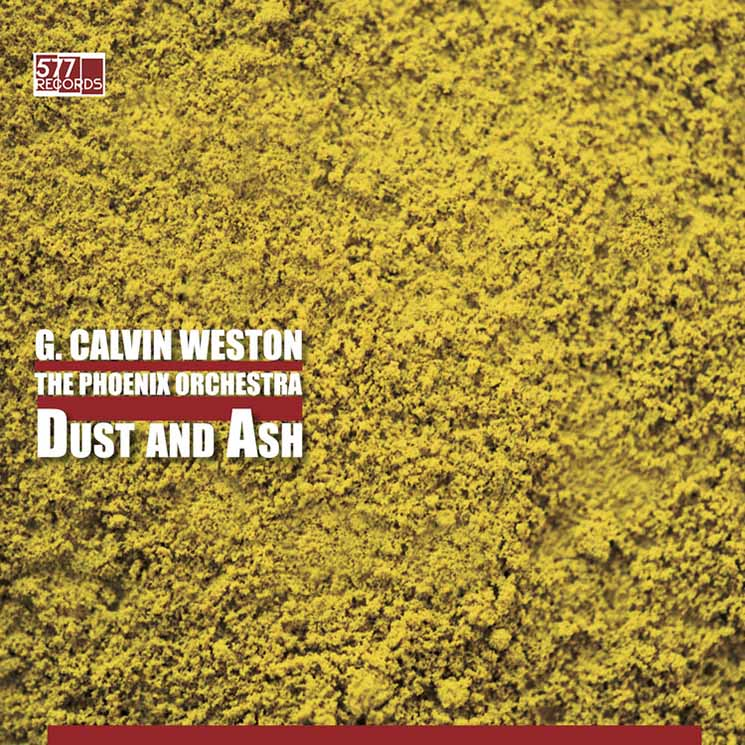 G. Calvin Weston and the Phoenix Orchestra Dust and Ash