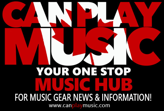 Can Play Music Is Canada's Source for Gear News and Information