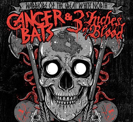 Cancer Bats Join Forces with 3 Inches of Blood for Cross-Canada Tour