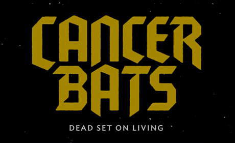 """Cancer Bats """"Rally the Wicked"""""""