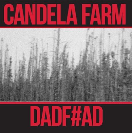 Candela Farm 'DADF#AD' (EP stream)
