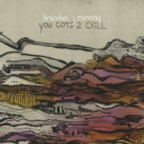 Brendan Canning 'You Gots 2 Chill' (album stream)