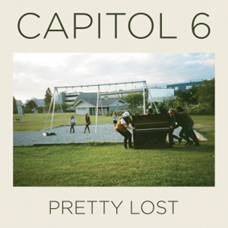 Capitol 6 'Pretty Lost' (album stream)