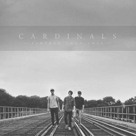 Cardinals 'Farther Than Love' (album stream)