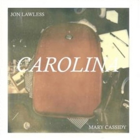 Mary Cassidy & Jon Lawless 'Carolina'