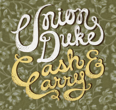 Union Duke Prep 'Cash & Carry,' Map Out Canadian Tour