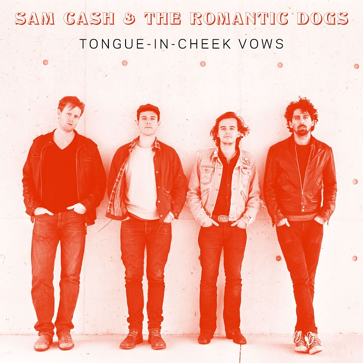 Sam Cash & the Romantic Dogs 'Tongue-In-Cheek Vows' (album stream)