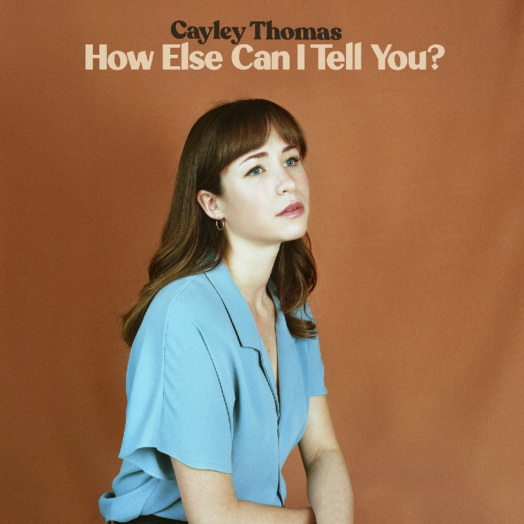 Cayley Thomas Brings Toronto and Edmonton Together on 'How Else Can I Tell You?'