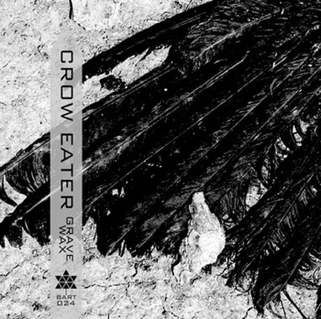 Crow Eater 'Grave Wax' EP stream