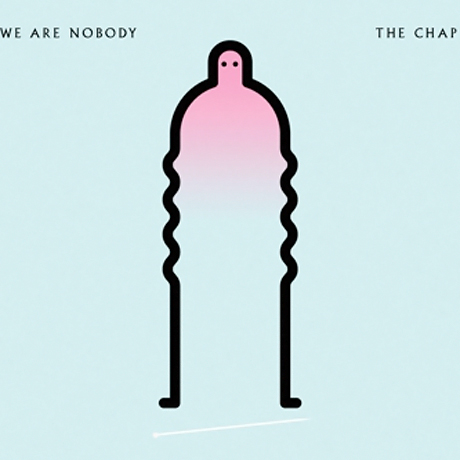 The Chap Admit 'We Are Nobody' on New LP