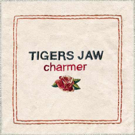 Tigers Jaw Charmer