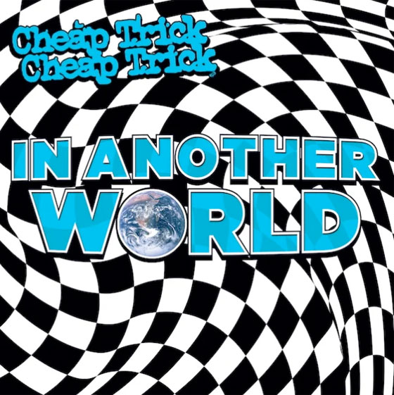 Cheap Trick Return with New Album 'In Another World'