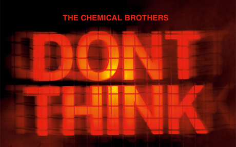 The Chemical Brothers Bringing 'Don't Think' Concert Film to DVD/CD