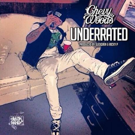 "Chevvy Woods ""Underrated"""