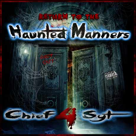 Chief 4syt Return to the Haunted Manners