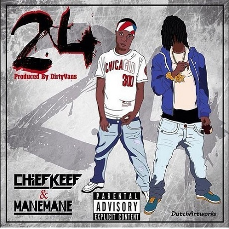 Chief Keef '24' (ft. Mane Mane)